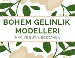 Bohem Gelinlik Modelleri